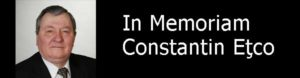 In Memoriam Constantin Eţco