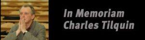 In Memoriam Charles Tilquin