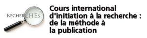 Cours international d'initiation à la recherche : de la méthode à la publication