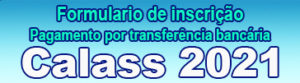 Pague por transferência bancária a sua inscrição em CALASS