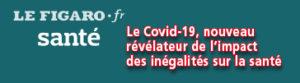 Marc Frachette: « Le Covid-19, nouveau révélateur de l'impact des inégalités sur la santé »