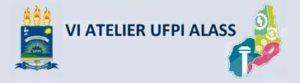 X Atelier UFPI ALASS – Recherche et production de connaissances : éducation, santé et question social dans le SUS